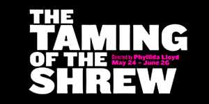 Taming of the Shrew ad