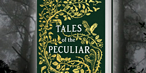 Tales of the Peculiar2