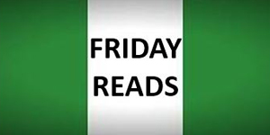 fRIDAY READS NIGERIA