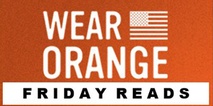 wear orange friday reads