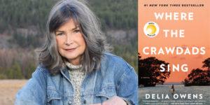 "How Delia Owens Created Her Breakout Debut Novel, Starring Kya ""The Marsh Girl"""